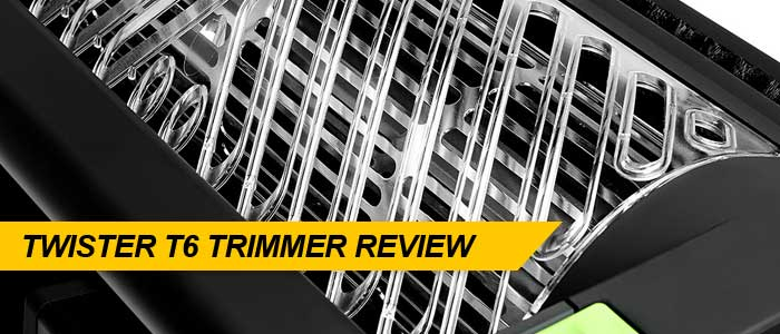 twister-t6-trimmer-review
